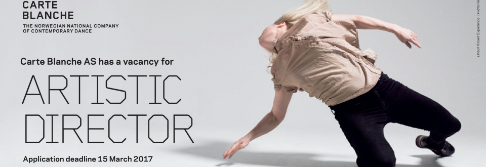 vacant position, artistic director, carte blanche, norway, dance,